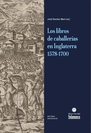 LOS LIBROS DE CABALLERÍAS EN INGLATERRA 1578-1700