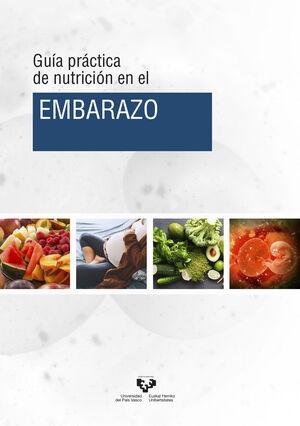 GUÍA PRÁCTICA DE NUTRICIÓN EN EL EMBARAZO