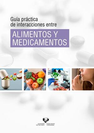 GUÍA PRÁCTICA DE INTERACCIONES ENTRE ALIMENTOS Y MEDICAMENTOS