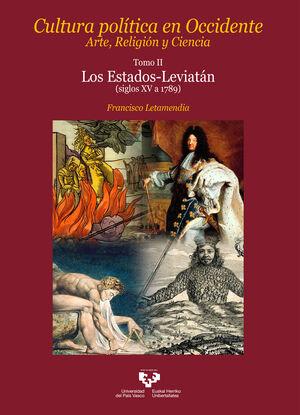 CULTURA POLÍTICA EN OCCIDENTE. ARTE, RELIGIÓN Y CIENCIA. TOMO II. LOS ESTADOS-LEVIATÁN