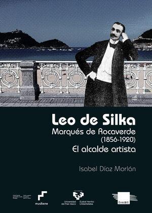 LEO DE SILKA. MARQUÉS DE ROCAVERDE (1856-1920)