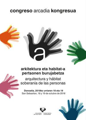 CONGRESO ARCADIA KONGRESUA  ARKITEKTURA ETA HABITAT-A. PERTSONEN BURUJABETZA  ARQUITECTURA Y HÁBITAT. SOBERANÍA DE LAS PERSONAS