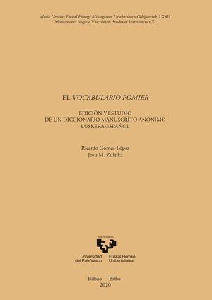 EL VOCABULARIO POMIER. EDICIÓN Y ESTUDIO DE UN DICCIONARIO MANUSCRITO ANÓNIMO EUSKERA-ESPAÑOL
