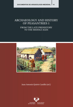 ARCHAEOLOGY AND HISTORY OF PEASANTRIES 1