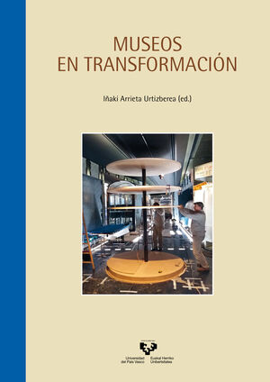 MUSEOS EN TRANSFORMACIÓN