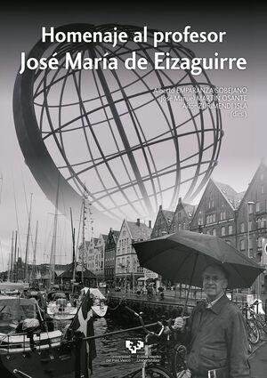 HOMENAJE AL PROFESOR JOSÉ MARÍA DE EIZAGUIRRE