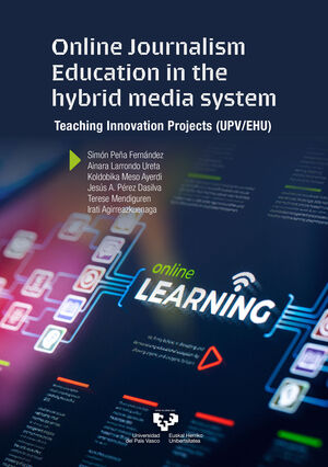 ONLINE JOURNALISM EDUCATION IN THE HYBRID MEDIA SYSTEM