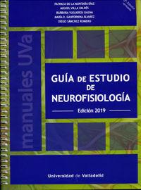 GUÍA DE ESTUDIO DE NEUROFISIOLOGÍA. EDICIÓN 2019