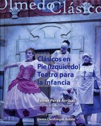 CLÁSICOS EN PIE (IZQUIERDO). TEATRO PARA LA INFANCIA