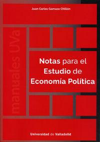 NOTAS PARA EL ESTUDIO DE ECONOMÍA POLÍTICA