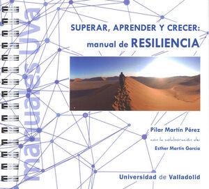 MANUAL DE RESILIENCIA. SUPERAR, APRENDER Y CRECER