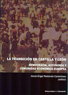 LA TRANSICIÓN EN CASTILLA Y LEÓN