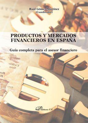PRODUCTOS Y MERCADOS FINANCIEROS EN ESPAÑA