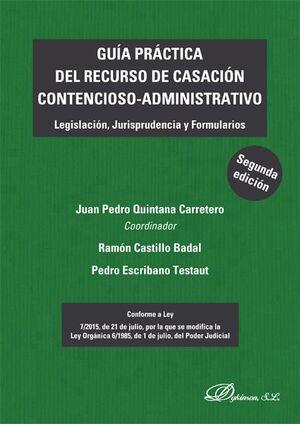 GUÍA PRÁCTICA DEL RECURSO DE CASACIÓN CONTENCIOSO-ADMINISTRATIVO