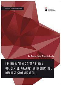 LAS MIGRACIONES DESDE ÁFRICA OCCIDENTAL. GRANDES ANTINOMIAS DEL DISCURSO GLOBALIZADOR