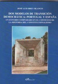 DOS MODELOS DE TRANSICIÓN DEMOCRÁTICA: PORTUGAL Y ESPAÑA