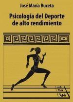 PSICOLOGÍA DEL DEPORTE DE ALTO RENDIMIENTO