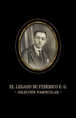 EL LEGADO DE FEDERICO E.G.