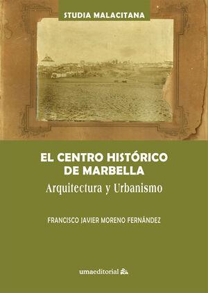 EL CENTRO HISTÓRICO DE MARBELLA