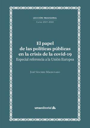 EL PAPEL DE LAS POLÍTICAS PÚBLICAS EN LA CRISIS DE LA COVID-19