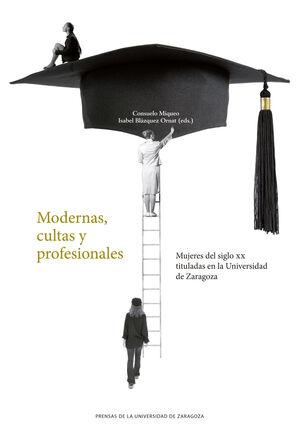 MODERNAS, CULTAS Y PROFESIONALES
