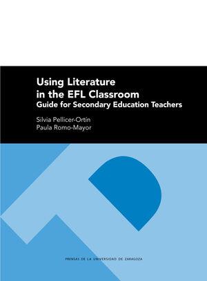 USING LITERATURE IN THE EFL CLASSROOM
