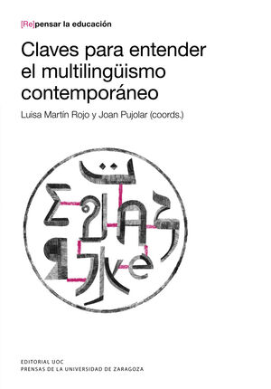 CLAVES PARA ENTENDER EL MULTILINGÜISMO CONTEMPORÁNEO