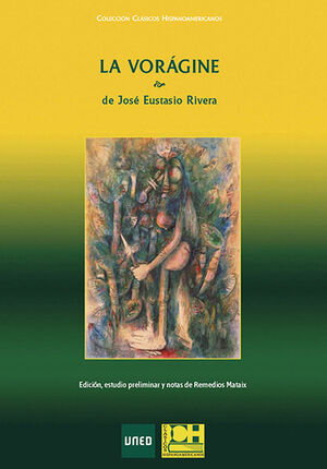 LA VORÁGINE DE JOSÉ EUSTASIO RIVERA