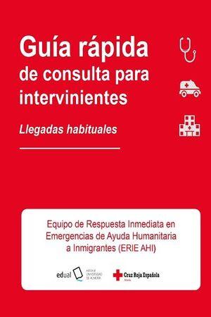 GUÍA RÁPIDA DE CONSULTA PARA INTERVINIENTES. LLEGADAS HABITUALES