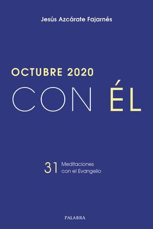 OCTUBRE 2020, CON ÉL