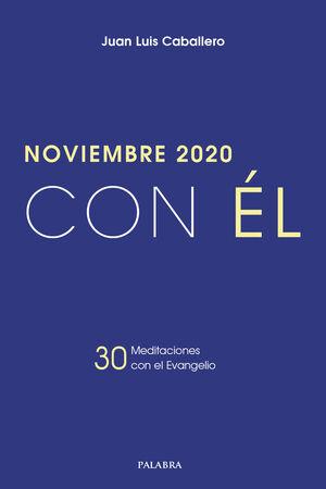 NOVIEMBRE 2020, CON ÉL