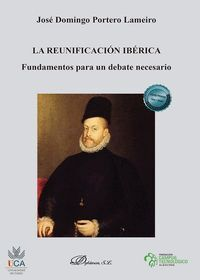 LA REUNIFICACIÓN IBÉRICA