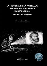 LA HISTORIA EN LA PANTALLA: HECHOS, PROPAGANDA Y MANIPULACIÓN