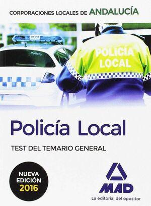 POLICÍA LOCAL DE ANDALUCÍA. TEST DEL TEMARIO GENERAL
