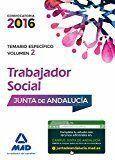 TRABAJADORES SOCIALES DE LA JUNTA DE ANDALUCÍA. TEMARIO ESPECÍFICO VOLUMEN 2