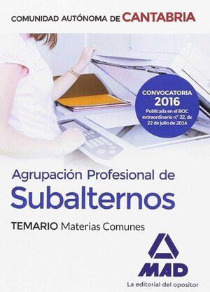 AGRUPACIÓN PROFESIONAL DE SUBALTERNOS DE LA COMUNIDAD AUTÓNOMA DE CANTABRIA. TEMARIO MATERIAS COMUNES
