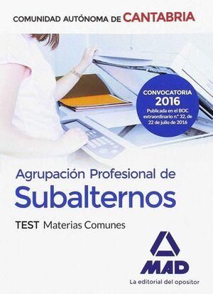 AGRUPACIÓN PROFESIONAL DE SUBALTERNOS DE LA COMUNIDAD AUTÓNOMA DE CANTABRIA. TEST MATERIAS COMUNES