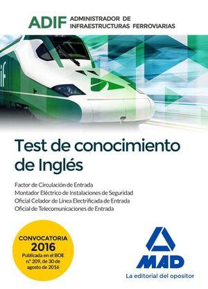 TEST DE CONOCIMIENTOS DE INGLÉS. ADMINISTRADOR DE INFRAESTRUCTURAS FERROVIARIAS (ADIF)