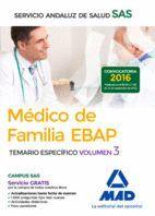 MÉDICO DE FAMILIA EBAP DEL SERVICIO ANDALUZ DE SALUD. TEMARIO ESPECÍFICO VOL 3