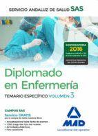 DIPLOMADO EN ENFERMERÍA DEL SERVICIO ANDALUZ DE SALUD. TEMARIO ESPECÍFICO VOLUMEN 3