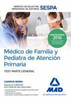 MÉDICO DE FAMILIA Y PEDIATRA DE ATENCIÓN PRIMARIA DEL SERVICIO DE SALUD DEL PRINCIPADO DE ASTURIAS. TEST PARTE GENERAL