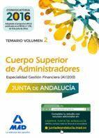 CUERPO SUPERIOR DE ADMINISTRADORES [ESPECIALIDAD GESTIÓN FINANCIERA (A1 1200)] DE LA JUNTA DE ANDALUCÍA. TEMARIO VOLUMEN 2