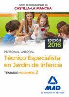 TÉCNICO ESPECIALISTA EN JARDÍN DE INFANCIA (PERSONAL LABORAL DE LA JUNTA DE COMUNIDADES DE CASTILLA-LA MANCHA). TEMARIO VOLUMEN 2