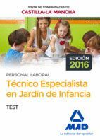 TÉCNICO ESPECIALISTA EN JARDÍN DE INFANCIA (PERSONAL LABORAL DE LA JUNTA DE COMUNIDADES DE CASTILLA-LA MANCHA). TEST