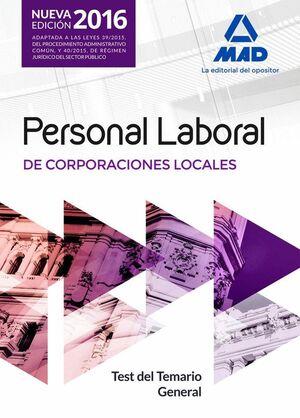 PERSONAL LABORAL DE CORPORACIONES LOCALES. TEST DEL TEMARIO GENERAL