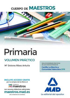 CUERPO DE MAESTROS PRIMARIA. VOLUMEN PRÁCTICO