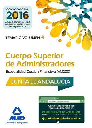 CUERPO SUPERIOR DE ADMINISTRADORES [ESPECIALIDAD GESTIÓN FINANCIERA (A1 1200)] DE LA JUNTA DE ANDALUCÍA. TEMARIO VOLUMEN 4