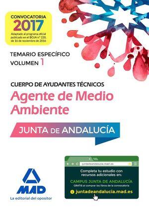 CUERPO DE AYUDANTES TÉCNICOS ESPECIALIDAD AGENTES DE MEDIO AMBIENTE. TEMARIO ESPECÍFICO VOLUMEN 1