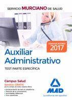 AUXILIAR ADMINISTRATIVO DEL SERVICIO MURCIANO DE SALUD. TEST PARTE ESPECÍFICA