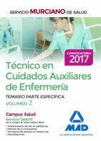 TÉCNICO EN CUIDADOS AUXILIARES DE ENFERMERÍA DEL SERVICIO MURCIANO DE SALUD. TEMARIO  PARTE ESPECÍFICA VOLUMEN 2